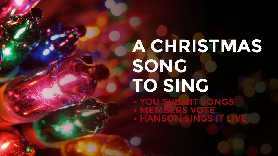 What Christmas Song Should We Sing? - HANSON.NET